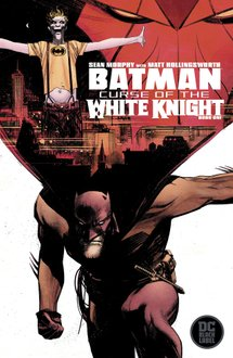 Batman: Curse of the White Knight #1