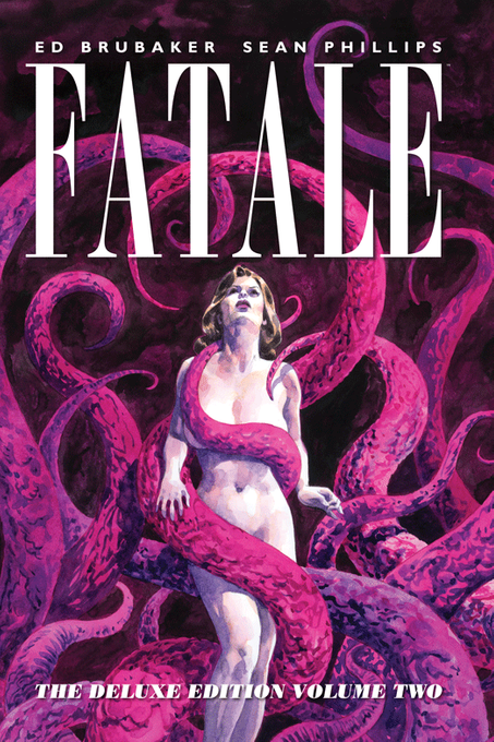 Fatale. Deluxe Edition. Volume Two