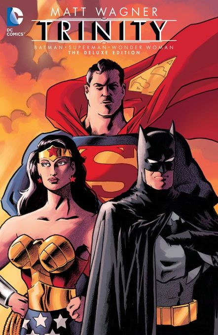 Batman/Superman/Wonder Woman: Trinity. Deluxe Edition