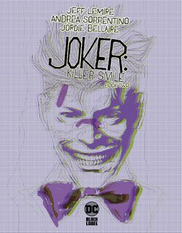 Joker: Killer Smile. Book Two