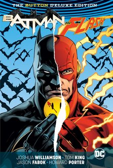 Batman / The Flash: The Button Deluxe Edition