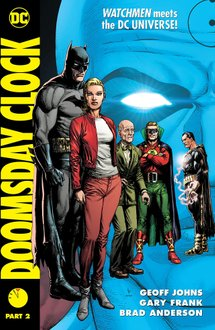 Doomsday Clock. Part 2 With Slipcase