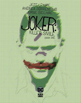 Joker: Killer Smile. Book One