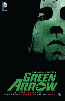 Green Arrow by Jeff Lemire. Deluxe Edition