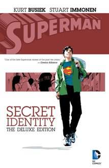 Superman: Secret Identity. Deluxe Edition