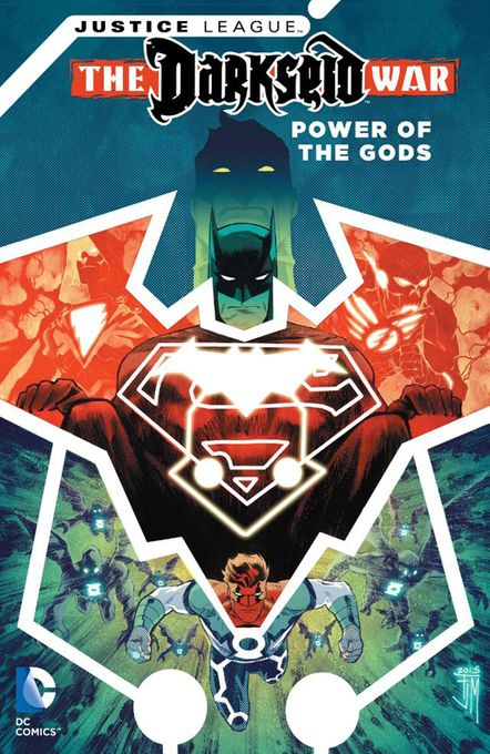 Justice League: Darkseid War — Power of the Gods