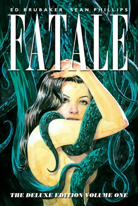 Fatale. Deluxe Edition. Volume One